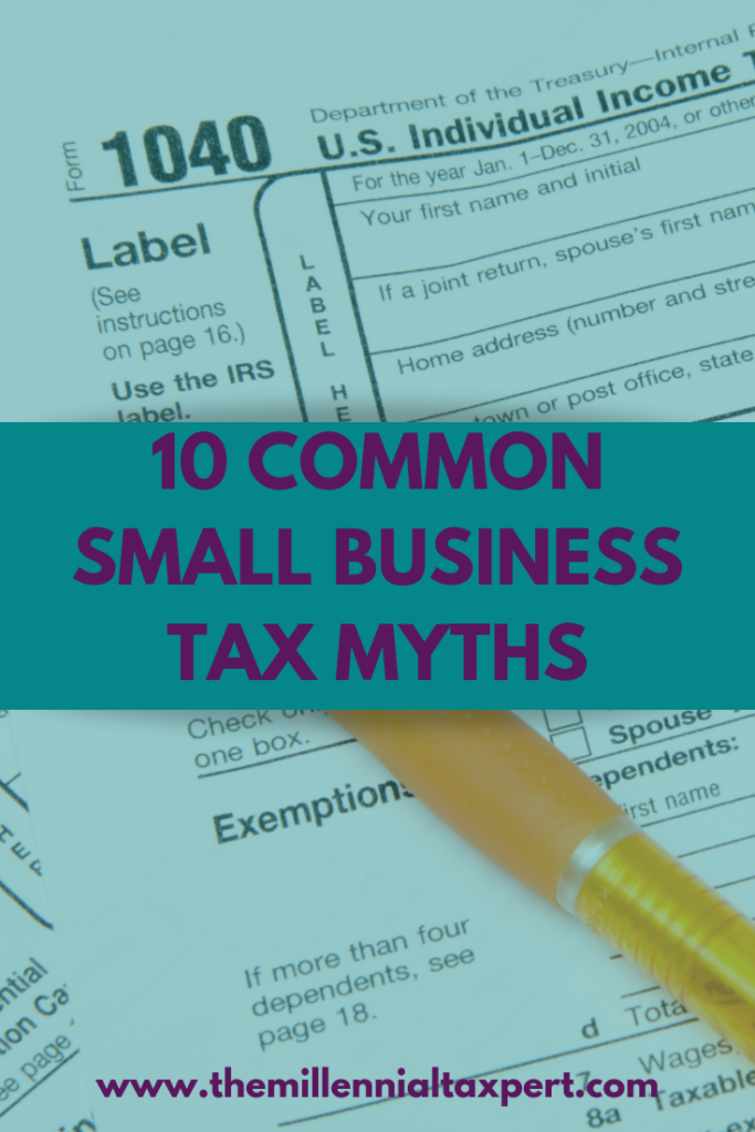 10 Common Tax Myths for Small Businesses