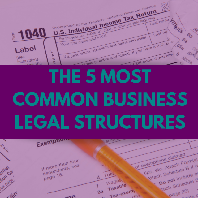 Common Business Legal Structures