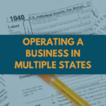 Nexus: Operating a Business in Multiple States