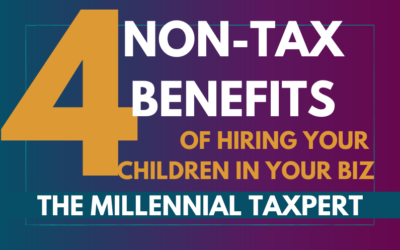 4 Non-Tax Benefits of Hiring Your Children