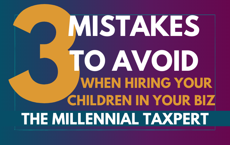 3 Mistakes to Avoid When Hiring Your Children