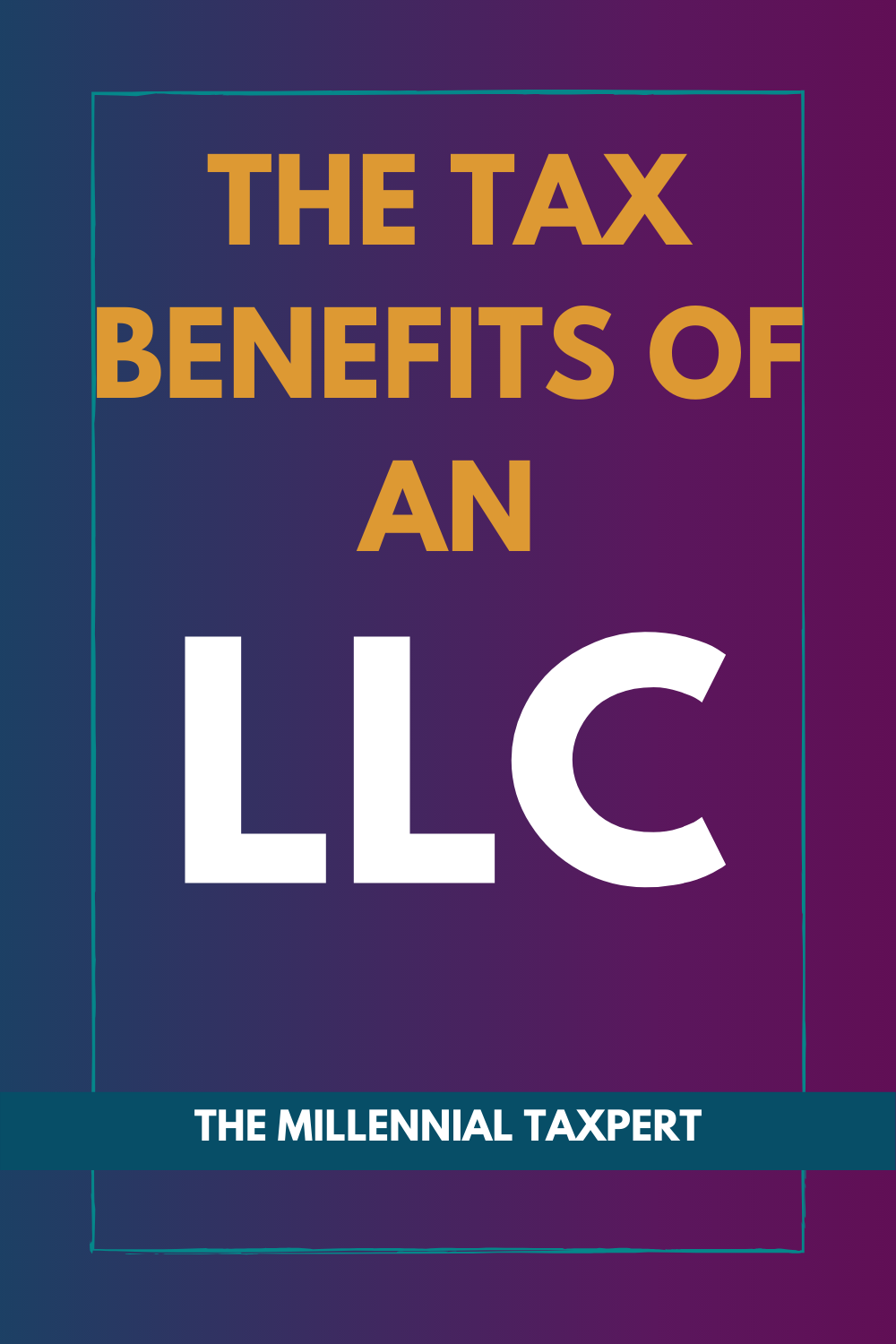 the tax benefits of an LLC