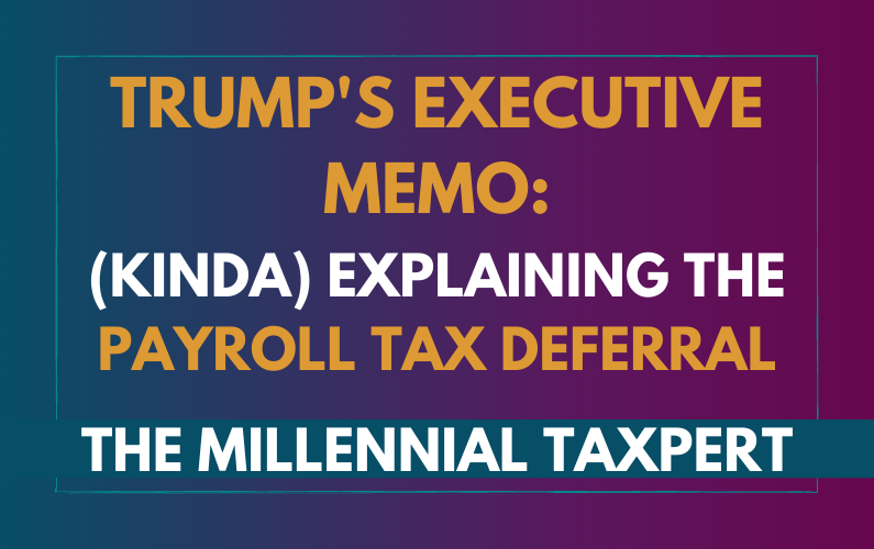 Soo… About That Payroll Tax Deferral…