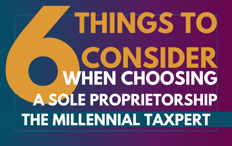 Choosing a Sole Proprietorship | 6 Things to Consider